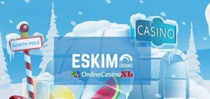 Eskimo Casino aanmeldbonus en welkomstbonus